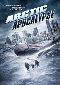 Nonton Film Arctic Apocalypse (2019) Subtitle Indonesia Streaming Movie Download