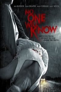 Nonton Film No One Will Know (2012) Subtitle Indonesia Streaming Movie Download