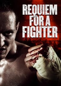 Nonton Film Requiem for a Fighter (2018) Subtitle Indonesia Streaming Movie Download