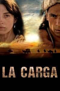 Nonton Film La carga (2016) Subtitle Indonesia Streaming Movie Download
