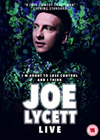 Joe Lycett: I'm About to Lose Control And I Think Joe Lycett Live (2018)