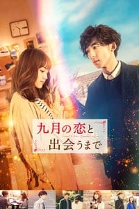Nonton Film Until I Meet September's Love (2019) Subtitle Indonesia Streaming Movie Download