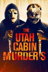 Nonton Film The Utah Cabin Murders (2019) Subtitle Indonesia Streaming Movie Download