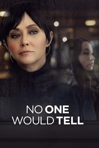 Nonton Film No One Would Tell (2018) Subtitle Indonesia Streaming Movie Download