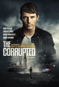 Nonton Film The Corrupted (2019) Subtitle Indonesia Streaming Movie Download