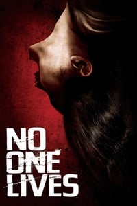Nonton Film No One Lives (2012) Subtitle Indonesia Streaming Movie Download