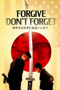 Nonton Film Forgive – Don't Forget (2018) Subtitle Indonesia Streaming Movie Download