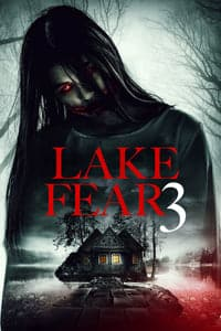Nonton Film Lake Fear 3 (2018) Subtitle Indonesia Streaming Movie Download