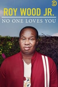 Nonton Film Roy Wood Jr.: No One Loves You (2019) Subtitle Indonesia Streaming Movie Download