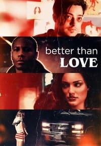 Nonton Film Better Than Love (2019) Subtitle Indonesia Streaming Movie Download