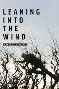 Nonton Film Leaning Into the Wind: Andy Goldsworthy (2017) Subtitle Indonesia Streaming Movie Download