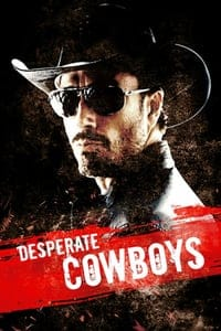 Nonton Film Desperate Cowboys (2018) Subtitle Indonesia Streaming Movie Download
