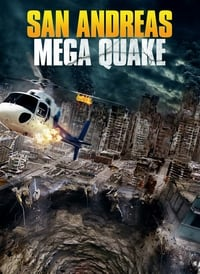 Nonton Film San Andreas Mega Quake (2019) Subtitle Indonesia Streaming Movie Download