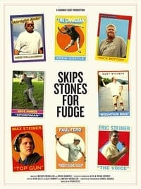 Nonton Film Skips Stones for Fudge (2015) Subtitle Indonesia Streaming Movie Download