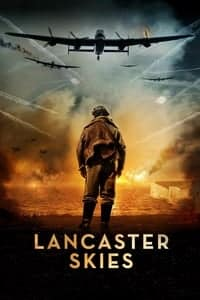Nonton Film Lancaster Skies (2019) Subtitle Indonesia Streaming Movie Download