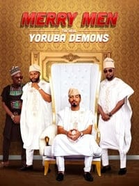 Nonton Film Merry Men: The Real Yoruba Demons (2018) Subtitle Indonesia Streaming Movie Download