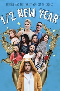 Nonton Film 1/2 New Year (2019) Subtitle Indonesia Streaming Movie Download