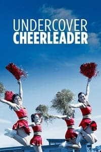 Nonton Film Undercover Cheerleader (2019) Subtitle Indonesia Streaming Movie Download