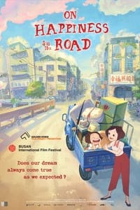 Nonton Film On Happiness Road (2017) Subtitle Indonesia Streaming Movie Download