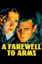 Nonton Film A Farewell to Arms (1932) Subtitle Indonesia Streaming Movie Download