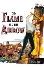 Nonton Film The Flame and the Arrow (1950) Subtitle Indonesia Streaming Movie Download