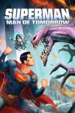 Nonton Film Superman: Man of Tomorrow (2020) Subtitle Indonesia Streaming Movie Download