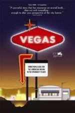 Nonton Film Vegas: Based on a True Story (2008) Subtitle Indonesia Streaming Movie Download