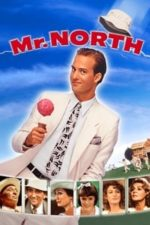 Nonton Film Mr. North (1988) Subtitle Indonesia Streaming Movie Download