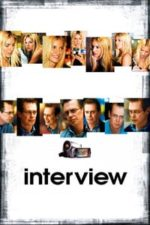 Nonton Film Interview (2007) Subtitle Indonesia Streaming Movie Download