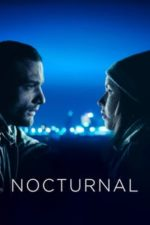 Nonton Film Nocturnal (2019) Subtitle Indonesia Streaming Movie Download