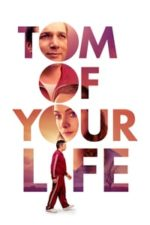 Tom of Your Life (2020)