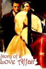 Nonton Film Story of a Love Affair (1950) Subtitle Indonesia Streaming Movie Download