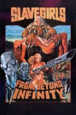 Nonton Film Slave Girls from Beyond Infinity (1987) Subtitle Indonesia Streaming Movie Download