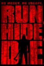 Run, Hide, Die (2012)