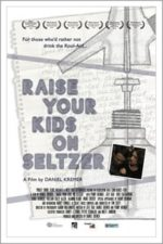 Nonton Film Raise Your Kids on Seltzer (2015) Subtitle Indonesia Streaming Movie Download
